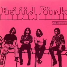 Frijid Pink (Remastered)