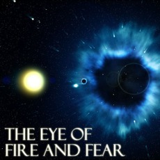 The Eye Of Fire And Fear