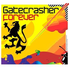Gatecrasher: Forever by Various Artists