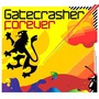 Gatecrasher: Forever