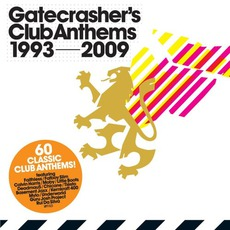 Gatecrasher's Club Anthems 1993 - 2009 by Various Artists