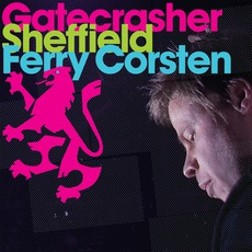 Gatecrasher: Sheffield by Various Artists