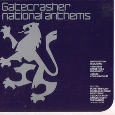 Gatecrasher: National Anthems by Various Artists