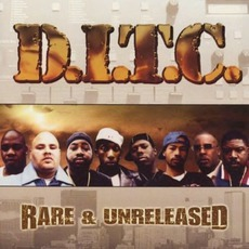 Rare & Unreleased by D.I.T.C.