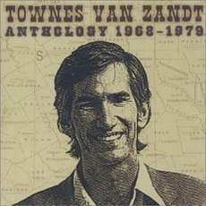 Anthology 1968-1979 mp3 Artist Compilation by Townes Van Zandt