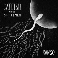 Rango mp3 Single by Catfish And The Bottlemen
