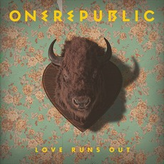 Love Runs Out mp3 Single by OneRepublic