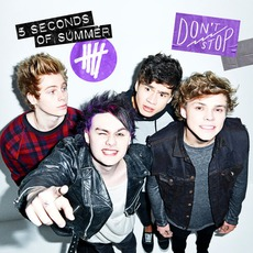 Don't Stop mp3 Single by 5 Seconds Of Summer