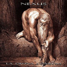La Divina Comedia mp3 Album by Nexus