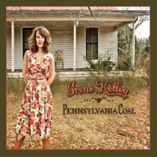Pennsylvania Coal mp3 Album by Irene Kelley