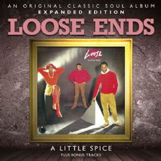 A Little Spice (Expanded Edition) mp3 Album by Loose Ends