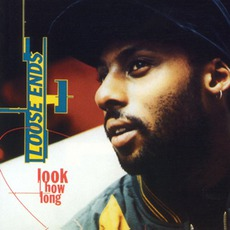 Look How Long mp3 Album by Loose Ends
