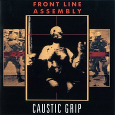 Caustic Grip mp3 Album by Front Line Assembly