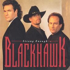 Strong Enough mp3 Album by Blackhawk