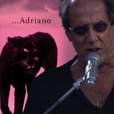 ...Adriano mp3 Artist Compilation by Adriano Celentano