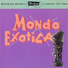Ultra-Lounge, Volume 1: Mondo Exotica