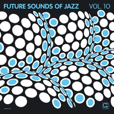 The Future Sound Of Jazz, Volume 10 mp3 Compilation by Various Artists