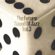 The Future Sound Of Jazz, Volume 3 mp3 Compilation by Various Artists
