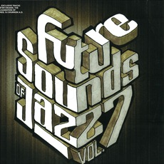 The Future Sound Of Jazz, Volume 7