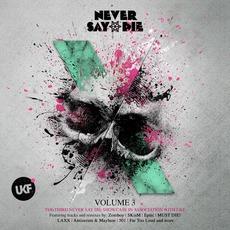 Never Say Die, Volume 3