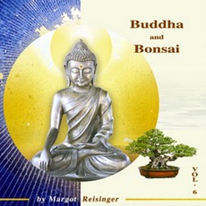 Buddha And Bonsai, Volume 6