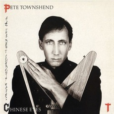 All The Best Cowboys Have Chinese Eyes (Remastered) mp3 Album by Pete Townshend