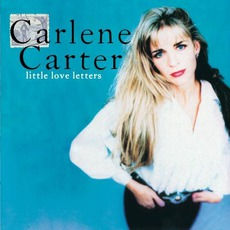 Little Love Letters mp3 Album by Carlene Carter