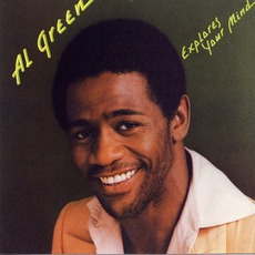 Explores Your Mind mp3 Album by Al Green