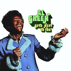 Gets Next To You (Remastered) mp3 Album by Al Green