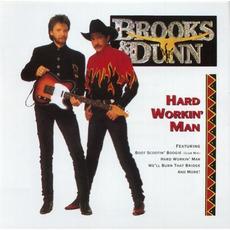 Hard Workin' Man mp3 Album by Brooks & Dunn
