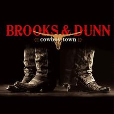 Cowboy Town mp3 Album by Brooks & Dunn