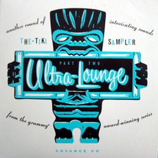 Ultra-Lounge: Tiki Sampler mp3 Compilation by Various Artists