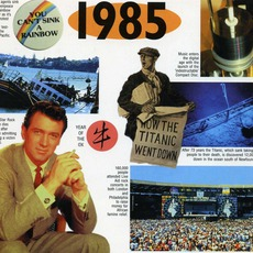 A Time To Remember: 1985