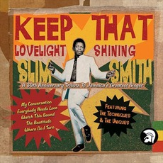 Keep That Lovelight Shining (30th Anniversary Tribute To Jamaica's Greatest Singer)