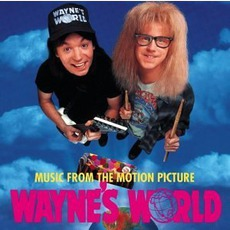 Wayne's World mp3 Soundtrack by Various Artists