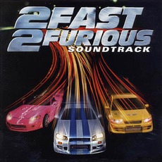 2 Fast 2 Furious mp3 Soundtrack by Various Artists