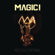 Don't Kill The Magic mp3 Single by MAGIC!