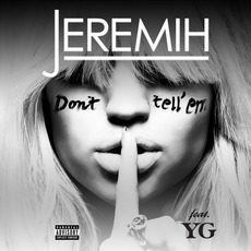 Don't Tell 'Em mp3 Single by Jeremih