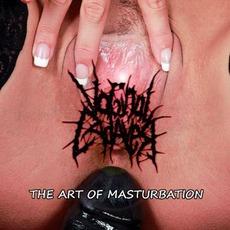 The Art Of Masturbation by Vaginal Cadaver