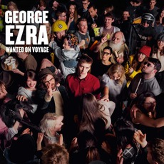 Wanted On Voyage (Deluxe Edition) by George Ezra
