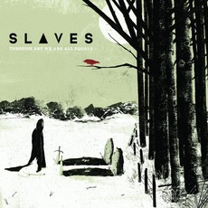 Through Art We Are All Equals mp3 Album by Slaves