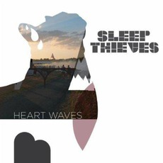 Heart Waves by Sleep Thieves