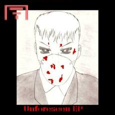 Unforeseen EP