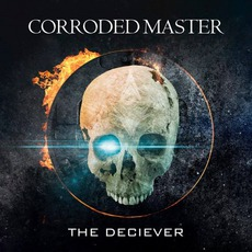 The Deciever by Corroded Master