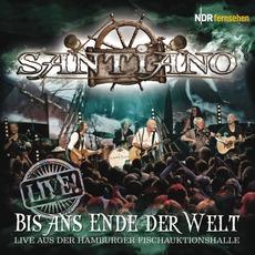 Bis Ans Ende Der Welt LIVE by Santiano