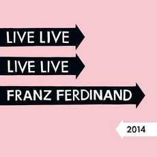 Live At Forest National Club, Brussels mp3 Live by Franz Ferdinand