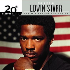 The Best Of Edwin Starr: The Millennium Collection