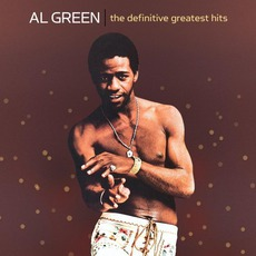 The Definitive Greatest Hits by Al Green