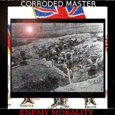 Enemy Morality by Corroded Master