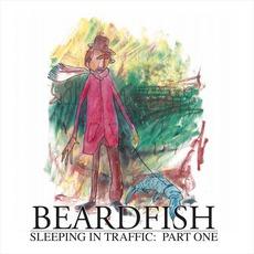 Sleeping In Traffic: Part One mp3 Album by Beardfish